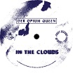der opium queen-in the clouds ep