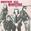 destroy all monsters nov. 22/meet the creeper radiation