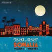 dur-dur band dur-dur of somalia: volume 1, volume 2 & previously unreleased tracks analog africa