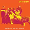 even as we speak-yellow food: the peel sessions cd