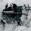 extrawelt-fear of an extra planet 3lp