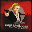franco micalizzi & the big bubbling band cinema a mano armata dagored