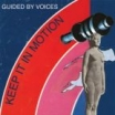 keep it in motion guided by voices