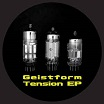 geistform-tension ep