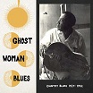 ghost woman blues mississippi