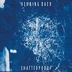 henning baer-shatterproof 2lp