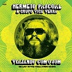 hermeto pascoal & grupo vice versa-viajando com o som: the lost '76 vice-versa studio session
