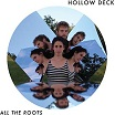 hollow deck-all the roots lp
