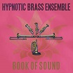 hypnotic brass ensemble-book of sound 2lp