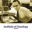 institute of sonology 1959-1969 sub rosa