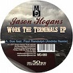 jason hogans-work the terminals ep