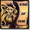 of dub king