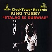 king tubby stalag 80 dubwise clocktower