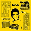 kink-playground 3lp