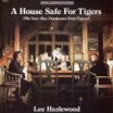house safe tigers lee hazlewood