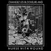 nurse with wound plays the new blockaders changes lez blockeurs dirter promotions