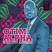 otim alpha-gulu city anthems 2lp