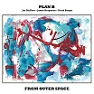plan b-from outer space lp