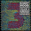 robert hood-paradygm shift volume 3