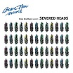 severed heads-brave new waves session lp