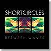 shortcircles-between waves LP
