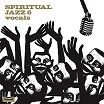 spiritual jazz 6: vocals jazzman