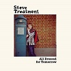 steve treatment-all dressed for tomorrow lp