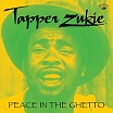 tapper zukie peace in the ghetto kingston sounds