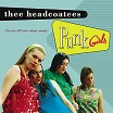 thee headcoatees-punk girls lp