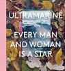 ultramarine-every man & woman is a star + peel sessions 3lp