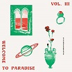 various-welcome to paradise (italian dream house 90-94) vol iii 2lp
