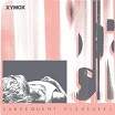 xymox subsequent pleasures dark entries