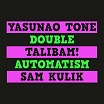 yasunao tone/talibam!/sam kulik-double automatism lp