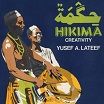 yusef lateef hikima: creativity key system