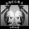 smegma-look'n for ya lp