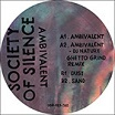 society of silence-ambivalent 12