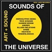 sounds of the universe: art + sound 2012-15 soul jazz