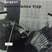 surgeon-convenience trap 12