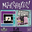 the milkshakes-thee knights of trashe/the milkshakes' revenge! trash from the vaults cd