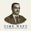 time wept: vocal recordings from the levant, 1906-1925 honest jon's