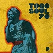 various-togo soul 70: selected rare togolese recordings from 1971-1981 cd