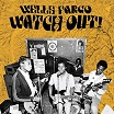 wells fargo watch out! now-again