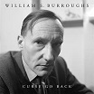 william s burroughs curse go back paradigm discs