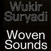 wukir suryadi-woven sounds 7